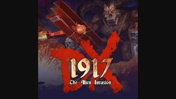 1917: The Alien Invasion DX